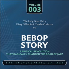 Bebop Story, Volume 3 mp3 Artist Compilation by Dizzy Gillespie & Charlie Christian