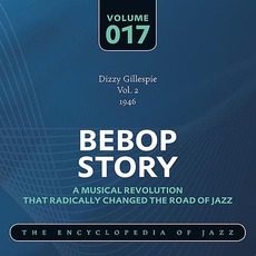 Bebop Story, Volume 17 mp3 Artist Compilation by Dizzy Gillespie