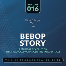 Bebop Story, Volume 16 mp3 Artist Compilation by Dizzy Gillespie