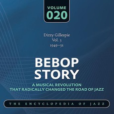Bebop Story, Volume 20 mp3 Artist Compilation by Dizzy Gillespie