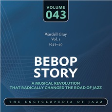 Bebop Story, Volume 43 mp3 Artist Compilation by Wardell Gray
