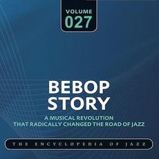 Bebop Story, Volume 27 mp3 Artist Compilation by Charlie Parker