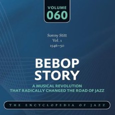 Bebop Story, Volume 60 mp3 Artist Compilation by Sonny Stitt