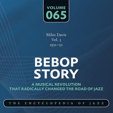 Bebop Story, Volume 65 mp3 Artist Compilation by Miles Davis