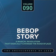 Bebop Story, Volume 90 by Jazz at The Philharmonic