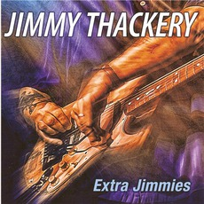 Extra Jimmies mp3 Artist Compilation by Jimmy Thackery