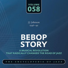 Bebop Story, Volume 58 mp3 Artist Compilation by J. J. Johnson
