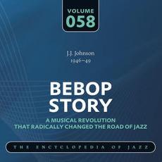 Bebop Story, Volume 58 by J. J. Johnson