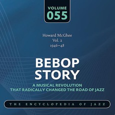 Bebop Story, Volume 55 by Howard McGhee