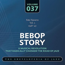 Bebop Story, Volume 37 by Fats Navarro