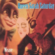 Weave mp3 Album by Queen Sarah Saturday
