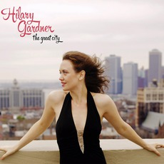 The Great City mp3 Album by Hilary Gardner