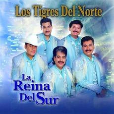 La Reina Del Sur mp3 Album by Los Tigres Del Norte