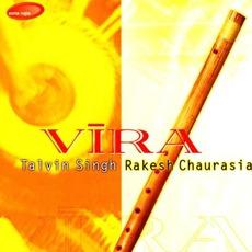 Vira mp3 Album by Rakesh Chaurasia & Talvin Singh