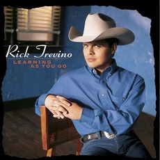 Learning As You Go mp3 Album by Rick Treviño