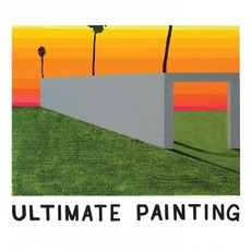 Ultimate Painting mp3 Album by Ultimate Painting
