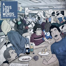 The Kids Can't Lose mp3 Album by A Loss For Words