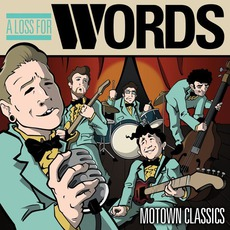 Motown Classics mp3 Album by A Loss For Words