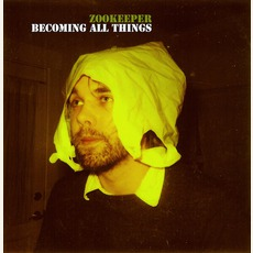 Becoming All Things mp3 Album by Zookeeper
