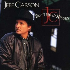 Butterfly Kisses mp3 Album by Jeff Carson