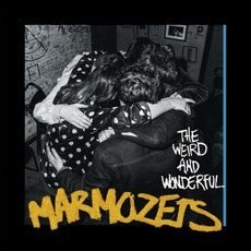 The Weird And Wonderful Marmozets mp3 Album by Marmozets