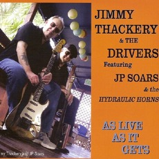 As Live As It Gets mp3 Live by Jimmy Thackery And The Drivers