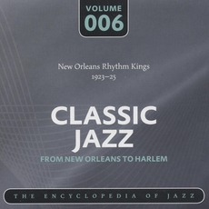 Classic Jazz - From New Orleans to Harlem, Volume 6 mp3 Compilation by Various Artists