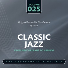 Classic Jazz - From New Orleans to Harlem, Volume 25 mp3 Compilation by Various Artists