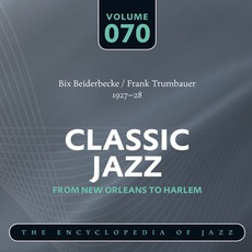 Classic Jazz - From New Orleans to Harlem, Volume 70 mp3 Compilation by Various Artists