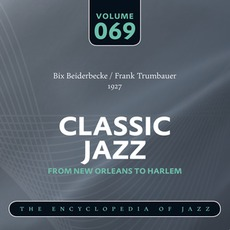 Classic Jazz - From New Orleans to Harlem, Volume 69 mp3 Compilation by Various Artists