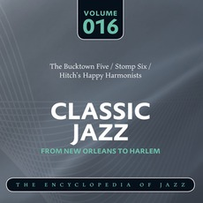 Classic Jazz - From New Orleans to Harlem, Volume 16 mp3 Compilation by Various Artists