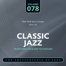 Classic Jazz - From New Orleans to Harlem, Volume 78 mp3 Compilation by Various Artists