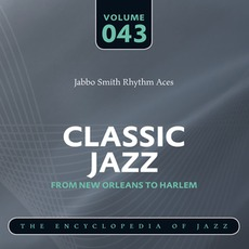 Classic Jazz - From New Orleans to Harlem, Volume 43 mp3 Compilation by Various Artists
