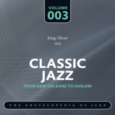 Classic Jazz - From New Orleans to Harlem, Volume 3 mp3 Compilation by Various Artists