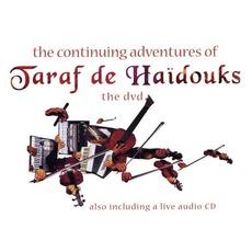 The Continuing Adventures Of Taraf De Haïdouks mp3 Live by Taraf De Haïdouks