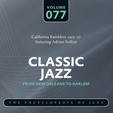 Classic Jazz - From New Orleans to Harlem, Volume 77 mp3 Artist Compilation by California Ramblers