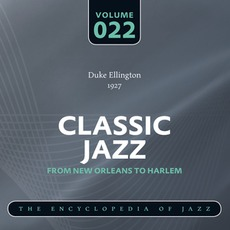 Classic Jazz - From New Orleans to Harlem, Volume 22 mp3 Artist Compilation by Duke Ellington
