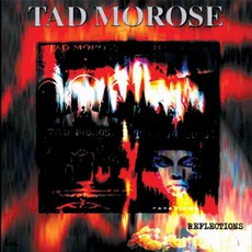 Reflections mp3 Artist Compilation by Tad Morose