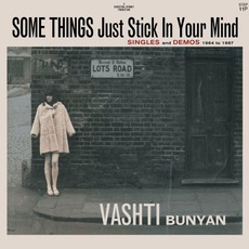 Some Things Just Stick In Your Mind: Singles And Demos: 1964 To 1967 mp3 Artist Compilation by Vashti Bunyan
