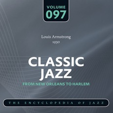 Classic Jazz - From New Orleans to Harlem, Volume 97 mp3 Artist Compilation by Louis Armstrong And His Orchestra