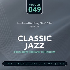 Classic Jazz - From New Orleans to Harlem, Volume 49 mp3 Artist Compilation by Luis Russell & Henry Red Allen
