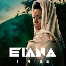 I Rise mp3 Album by Etana