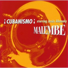 Malembe mp3 Album by ¡Cubanismo!