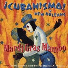 Mardi Gras Mambo mp3 Album by ¡Cubanismo!