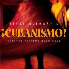 ¡Cubanismo! mp3 Album by Jesús Alemañy