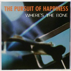 Where's The Bone mp3 Album by The Pursuit Of Happiness