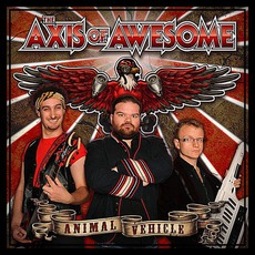 Animal Vehicle mp3 Album by The Axis Of Awesome