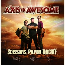 Scissors, Paper, Rock! mp3 Album by The Axis Of Awesome