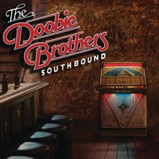Southbound mp3 Album by The Doobie Brothers
