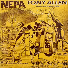 N.E.P.A. mp3 Album by Tony Allen With Afrobeat 2000